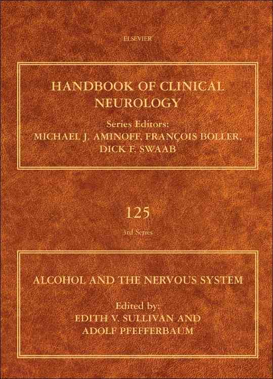 Alcohol and the Central Nervous System, Volume 00 By Pfefferbaum, Adolf (EDT)/ Sullivan, Edith V. (EDT)